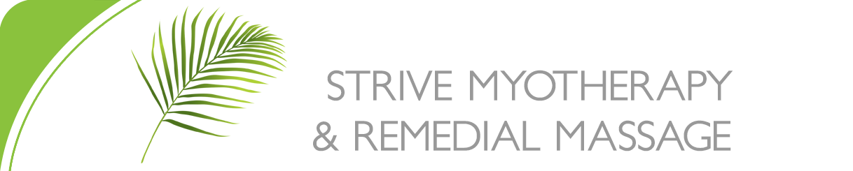 Strive Myotherapy Eltham: Remedial massage, treatment and management of muscular pain